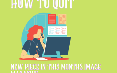WANT TO LEAVE YOUR JOB? READ ALL ABOUT IT HERE!