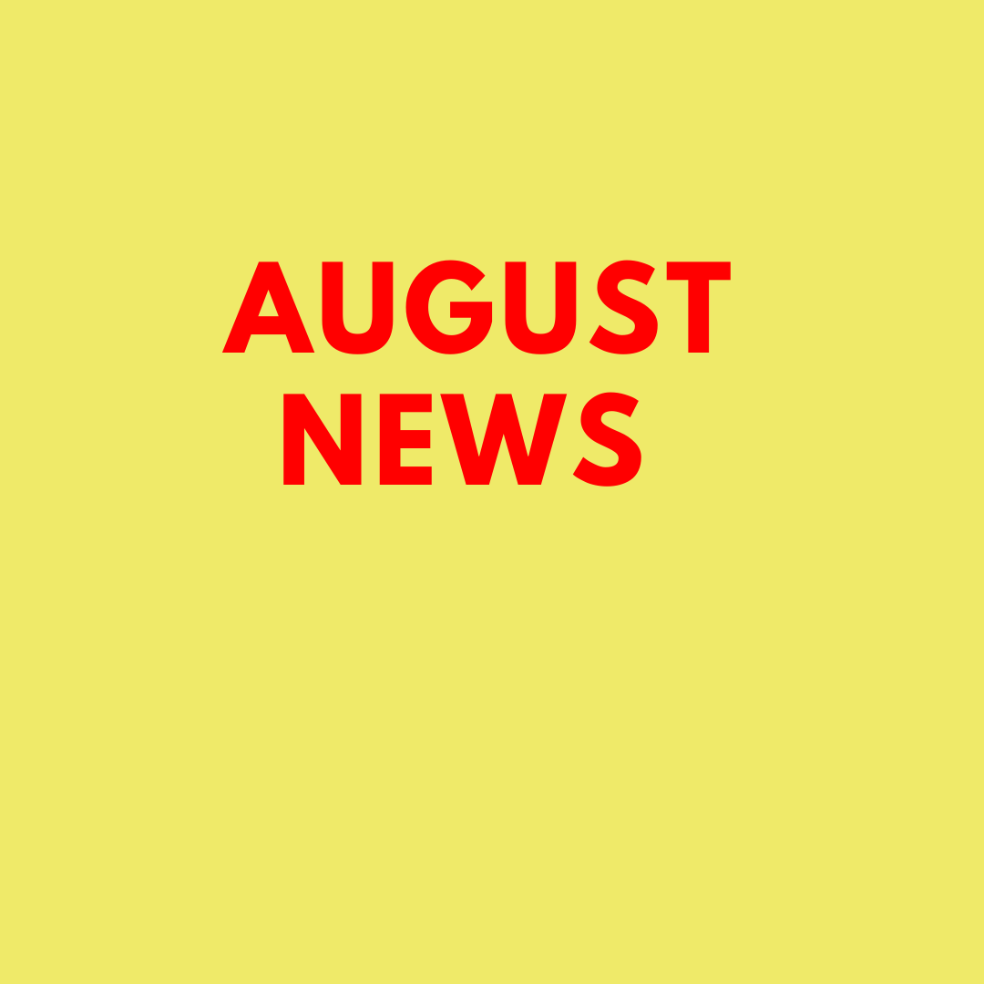 Yellow background, red lettering with August News